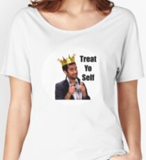 Treat Yo Self- Parks and Rec Women's Relaxed Fit T-Shirt