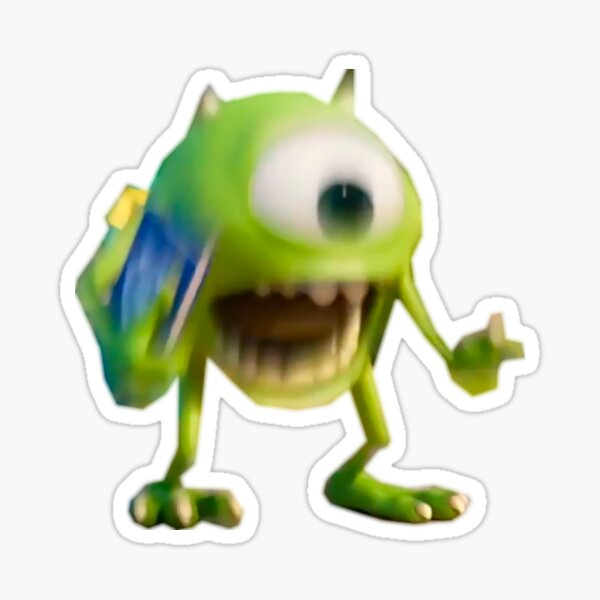 Mike Wazowski Meme Sticker