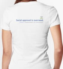 Social approval is overrated. Women's Fitted V-Neck T-Shirt