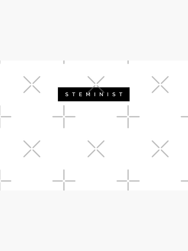STEMINIST  by MadEDesigns
