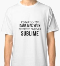 French Quote | Art Saying Quotes Classic T-Shirt