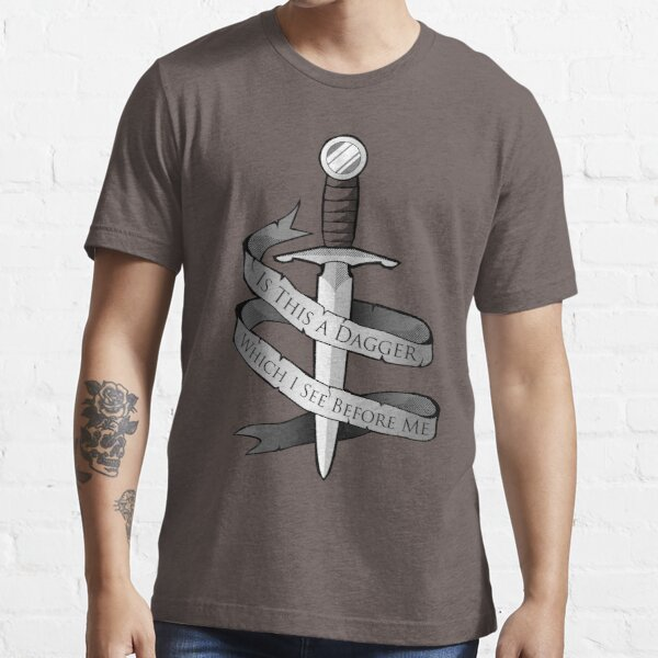 Is This a Dagger... Essential T-Shirt