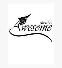 Awesome Since 1985 Photographic Print