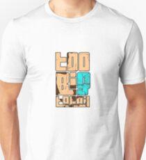 Too Big To Fail Humorous Saying  T-Shirt
