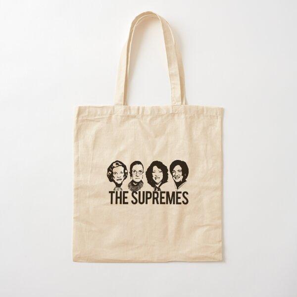 THE SUPREMES Supreme Court RBG Sotomayor Kagan Meme  Cotton Tote Bag