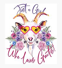 Just a Girl Who Loves Goats  Photographic Print