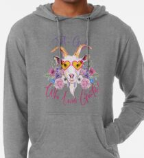 Just a Girl Who Loves Goats  Lightweight Hoodie