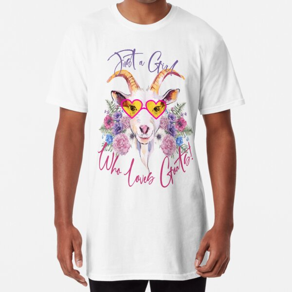 Just a Girl Who Loves Goats  Long T-Shirt