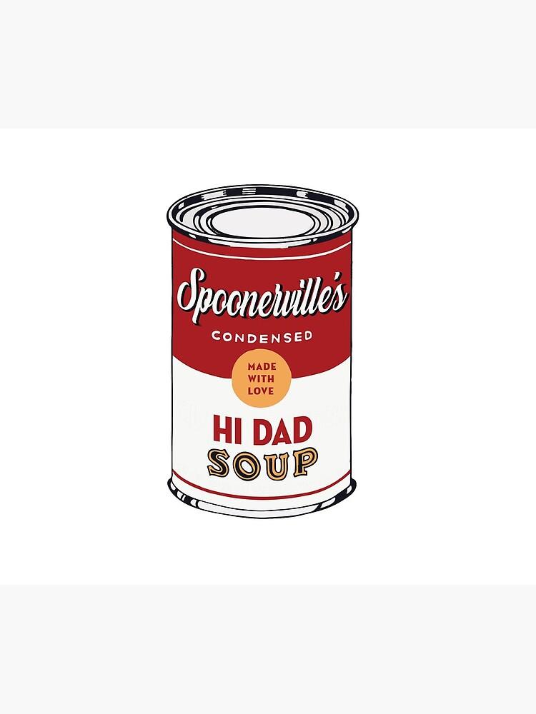 Hi Dad Soup by jinigo1