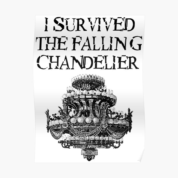 I Survived the Falling Chandelier Poster
