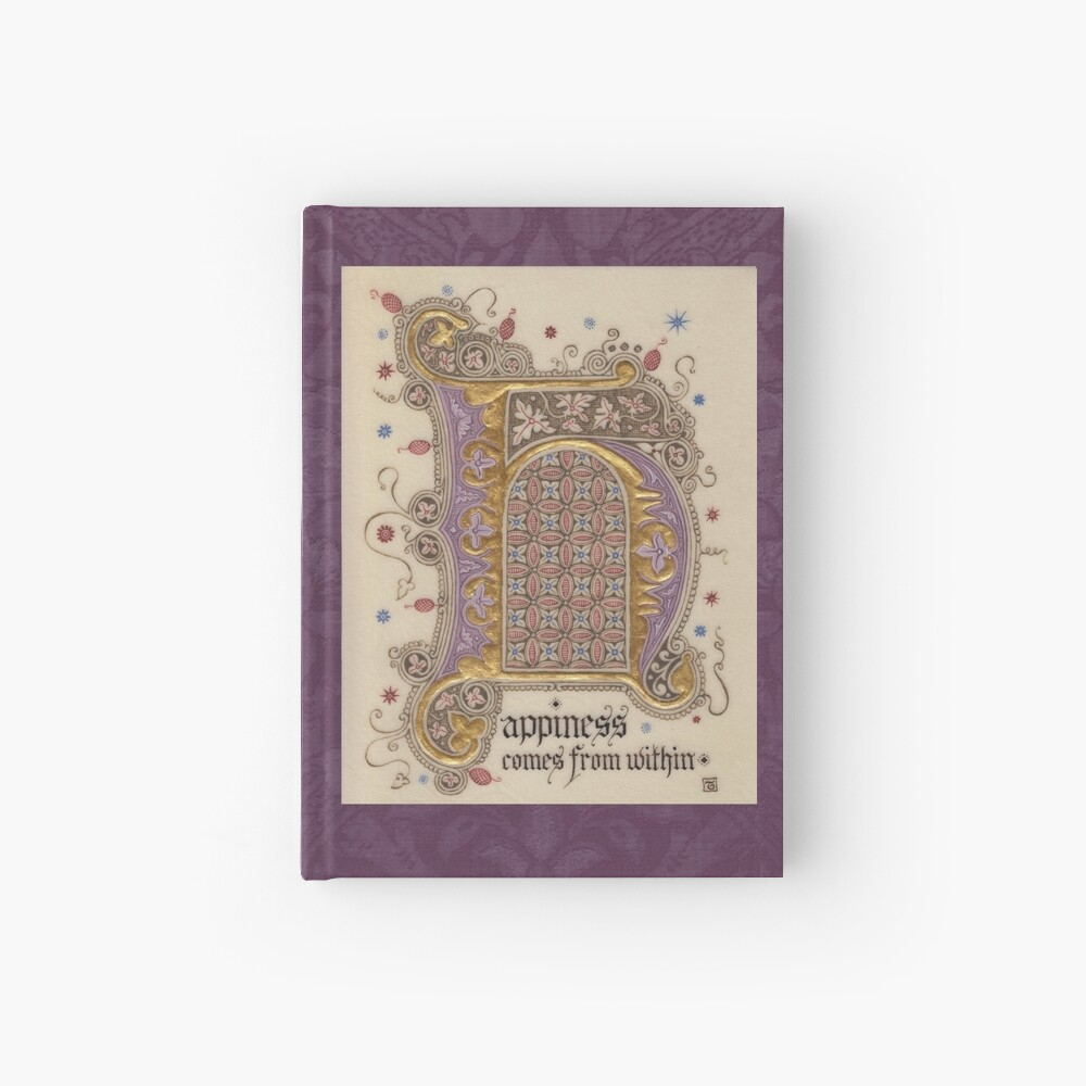 Medieval Illumination - Happiness comes from within Hardcover Journal
