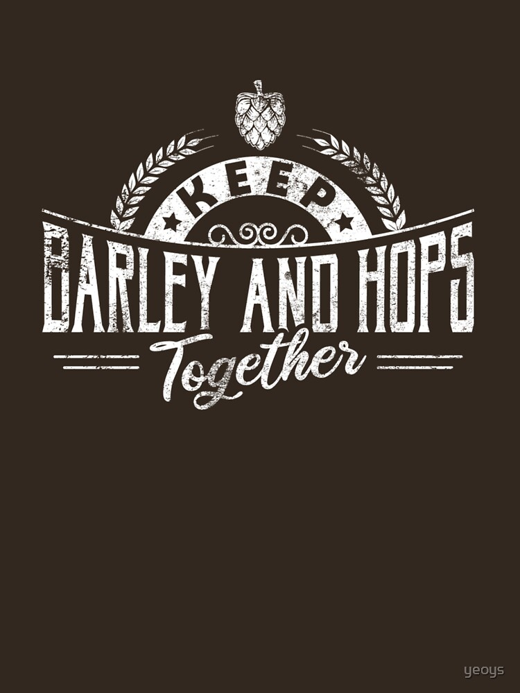 Keep Barley And Hops Together - Reinheitsgebot by yeoys