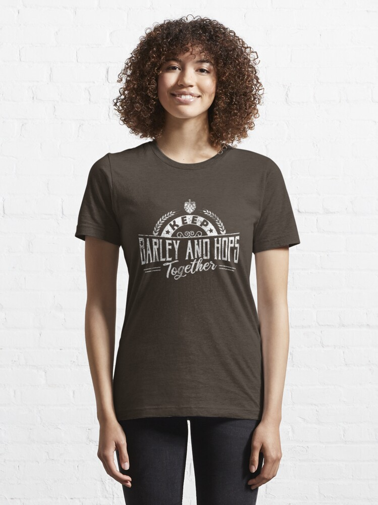 Alternate view of Keep Barley And Hops Together - Reinheitsgebot Essential T-Shirt