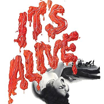 It's Alive 1974 by Slithis