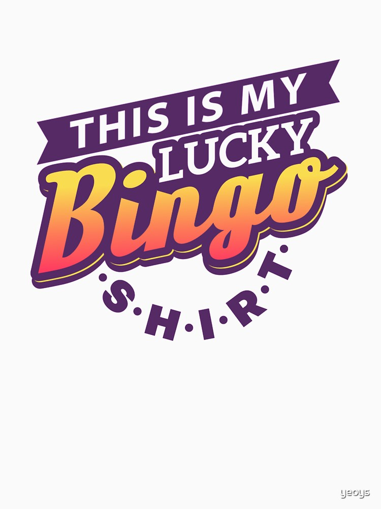 This Is My Lucky Bingo Shirt - Gambling & Lottery by yeoys
