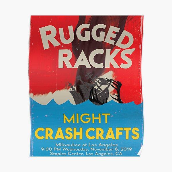 Rugged Racks Might Crash Crafts Poster