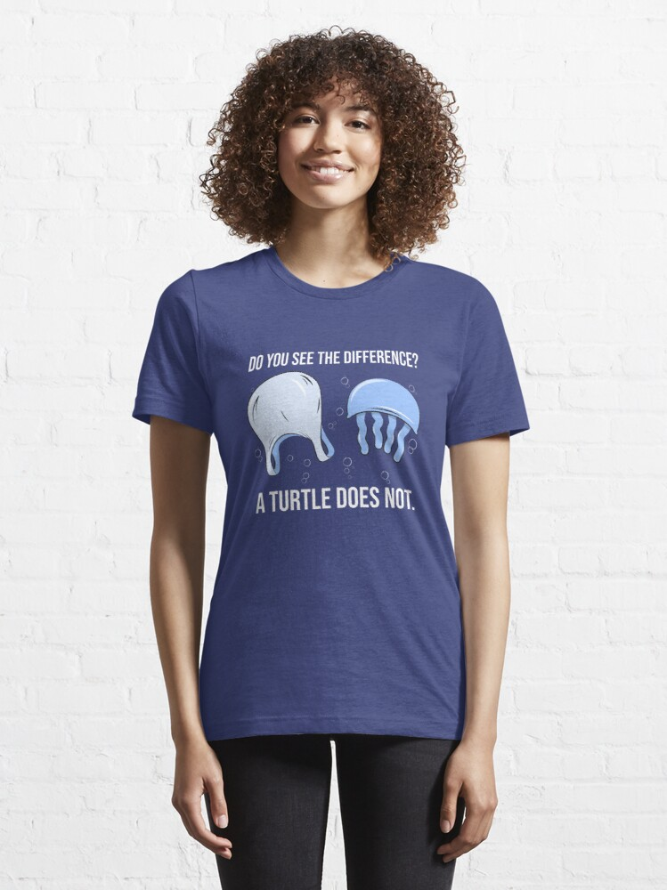 Alternate view of Do You See The Difference A Turtle Does Not - Save The Seaturtles Essential T-Shirt