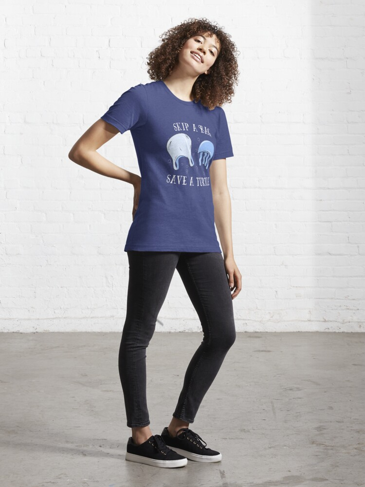 Alternate view of Skip A Bag Save A Turtle - Save Our Oceans Essential T-Shirt