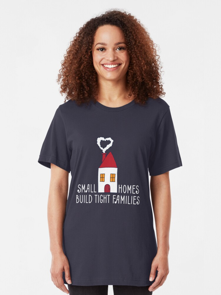 Alternative Ansicht von Small Homes Build Tight Families - Tiny House Slim Fit T-Shirt