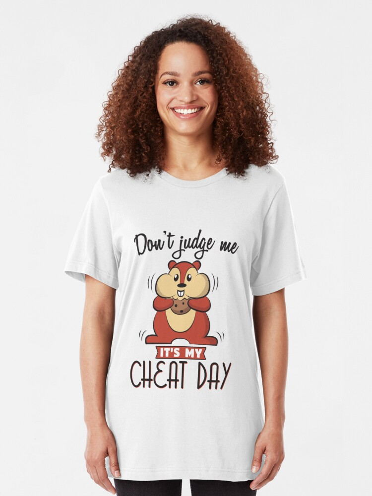 Alternative Ansicht von Don't Judge Me It's My Cheat Day - Diet Slim Fit T-Shirt