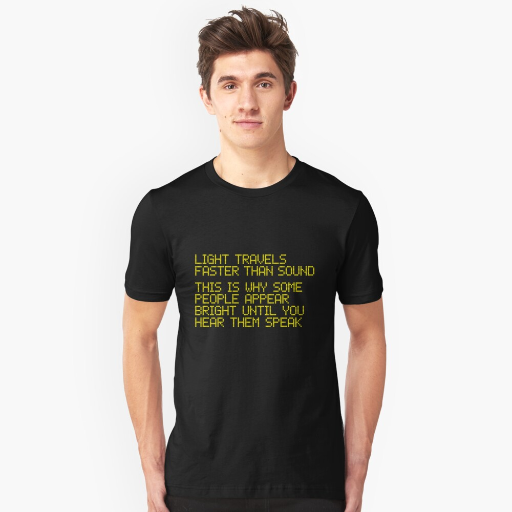 410 Faster Than Sound Unisex T-Shirt Front