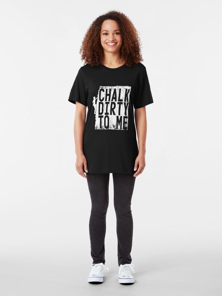 Alternative Ansicht von Chalk Dirty To Me - Climbing & Boulder Slim Fit T-Shirt