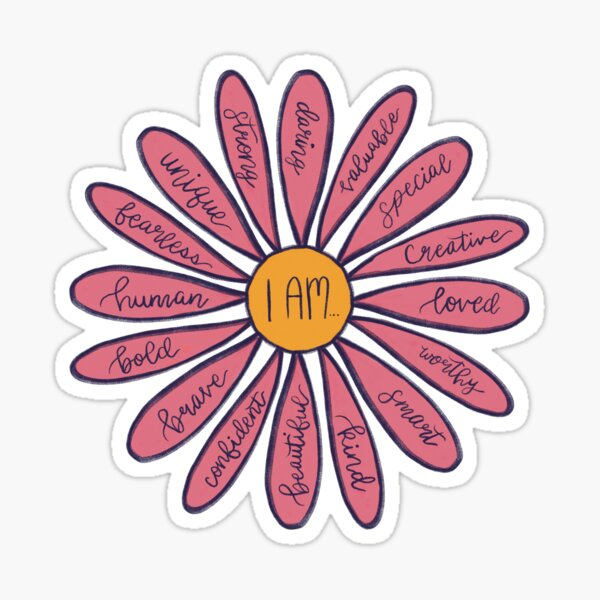 Pink Flower I Am Positive Affirmations Sticker Daisy  Sticker