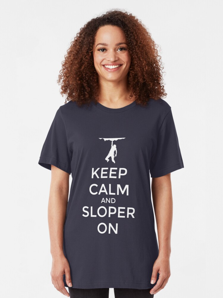 Alternative Ansicht von Keep Calm And Sloper On - Rock Climbing Slim Fit T-Shirt