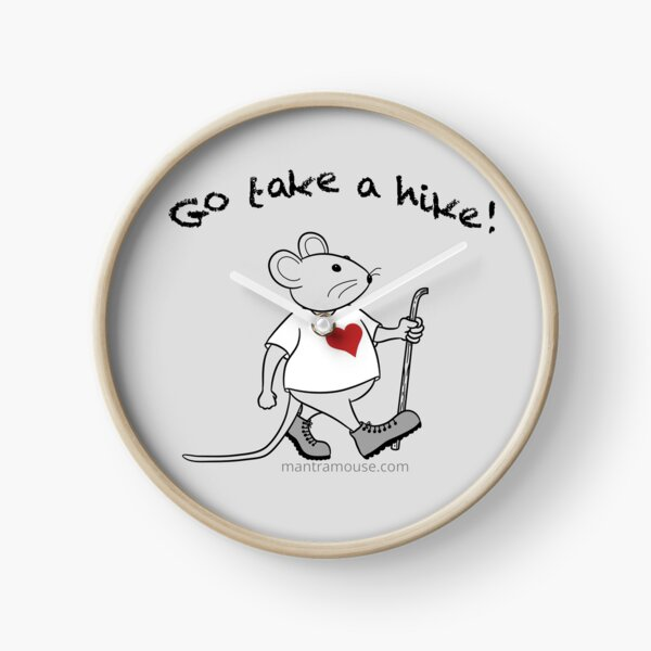Copy of MantraMouse® Go Take a Hike! Cartoon with Gray Background Clock