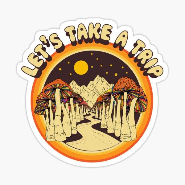 Magic Mushroom Take a Trip Sticker