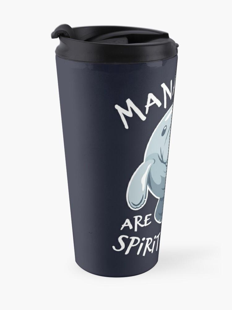 Alternate view of Manatees Are My Spirit Animal - Cute Manatee Travel Mug