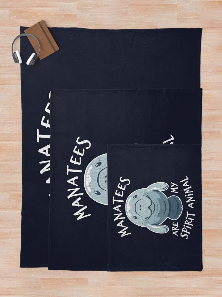 Alternate view of Manatees Are My Spirit Animal - Cute Manatee Throw Blanket