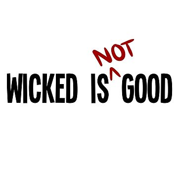 Wicked Is Good by peoplelikegrace