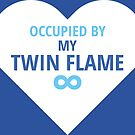 Occupied By My Twin Flame by TFUmerchandise