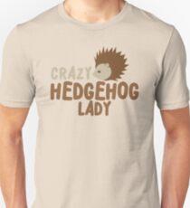 Crazy hedgehog lady Unisex T-Shirt