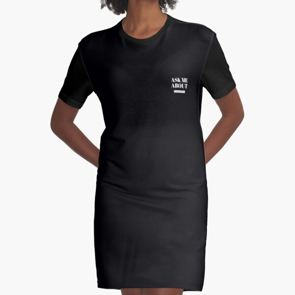 Ask me about psychopaths Graphic T-Shirt Dress
