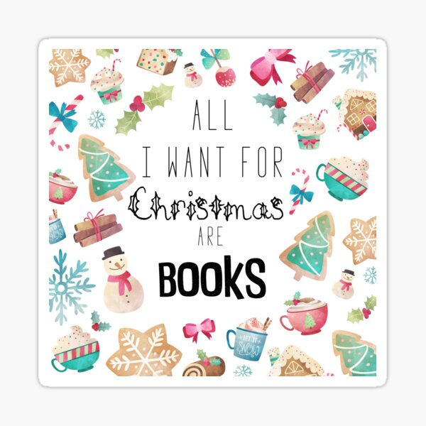 All I want for Christmas are books Sticker