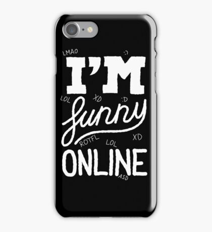I'm funny online (white) iPhone Case/Skin
