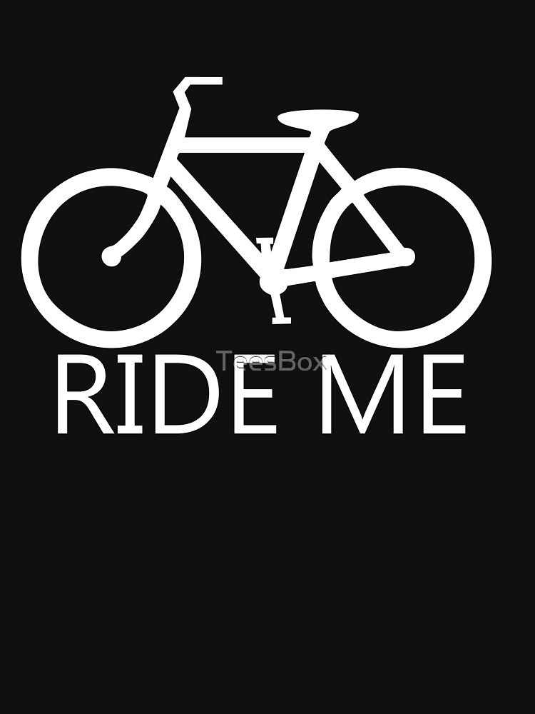 Ride Me by TeesBox