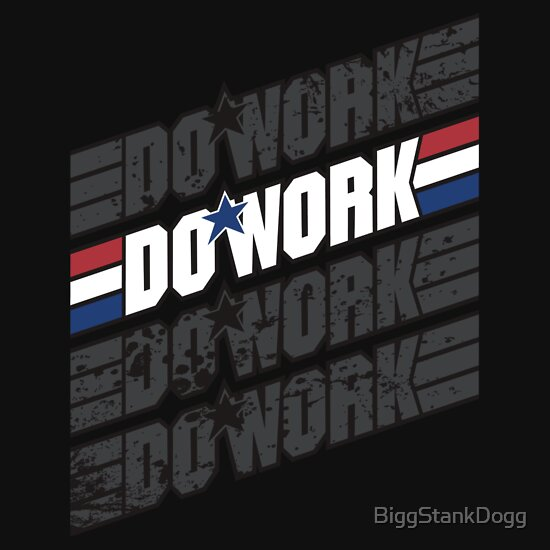 TShirtGifter presents: Do Work! 1