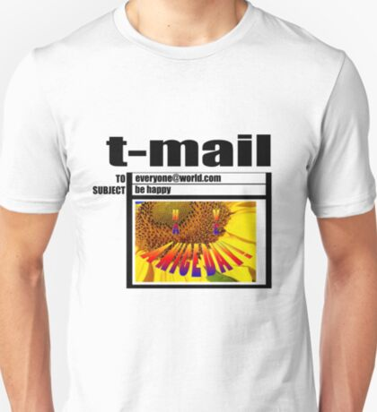 t-mail have a nice day T-Shirt