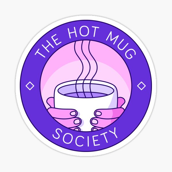 The Hot Mug Society Sticker
