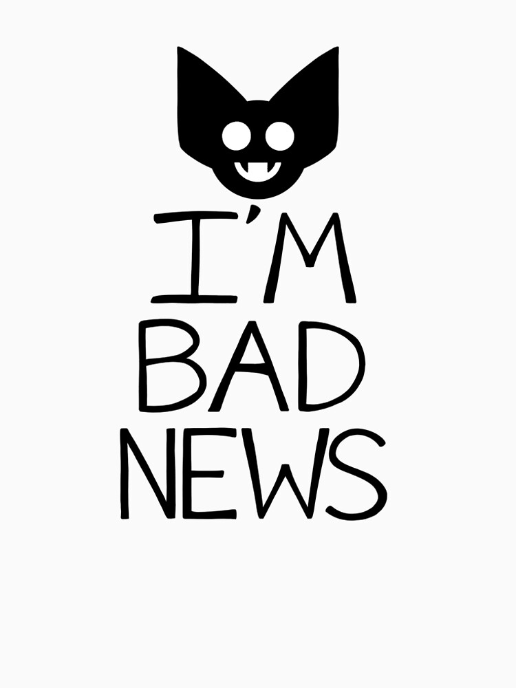 I'M BAD NEWS by superstar-pixie