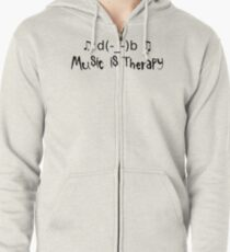 Music is therapy Zipped Hoodie