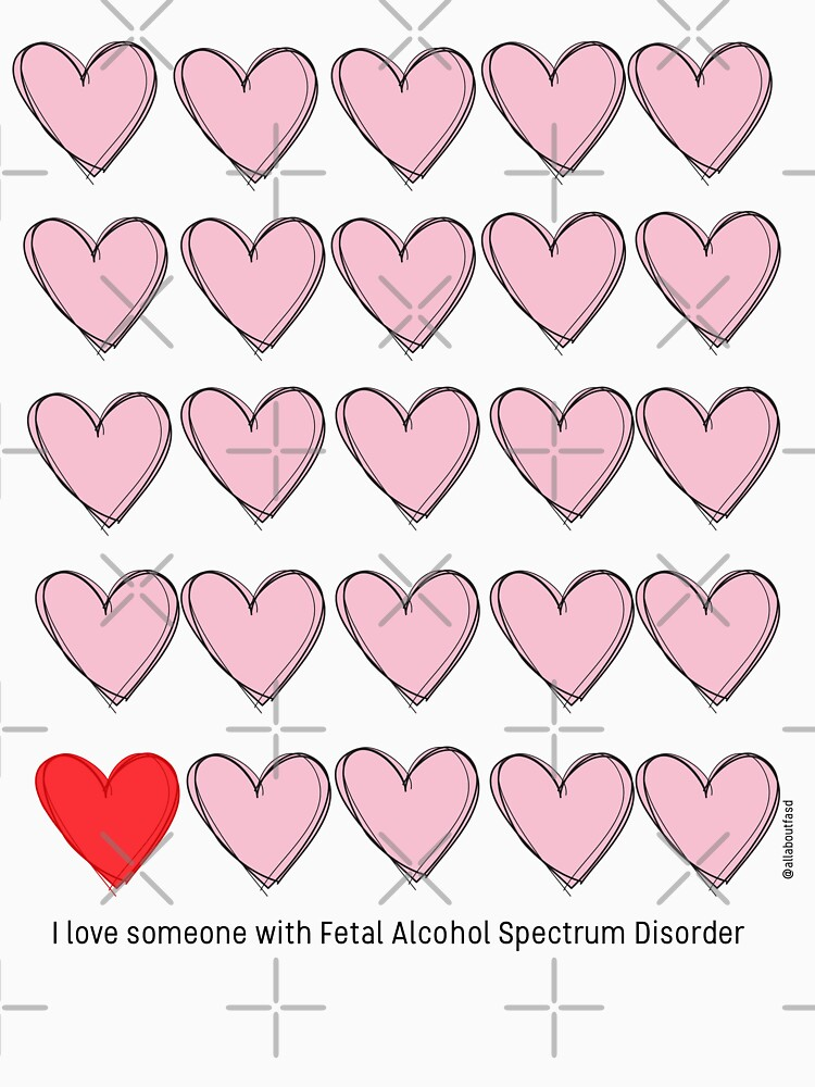 I love someone with FASD - black text by oursacredbreath