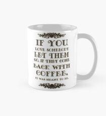 If You Love Someone Mug