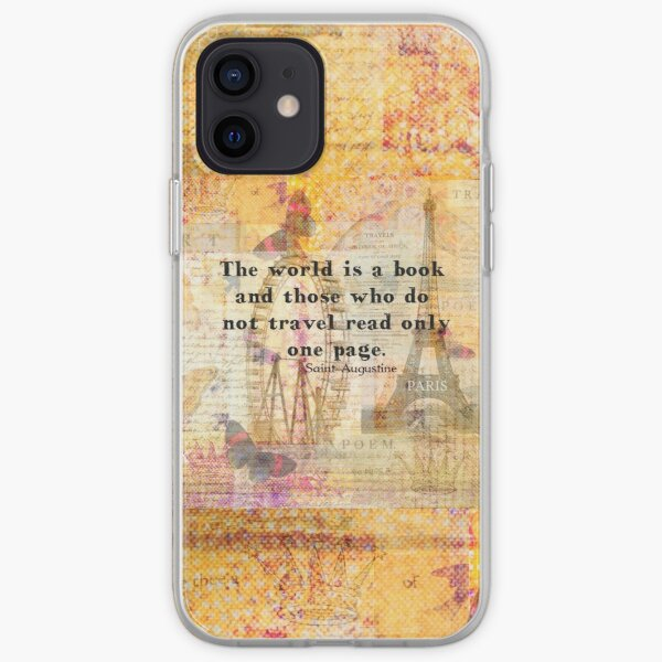 St. Augustine travel quote the world is a book and those who do not travel iPhone Soft Case