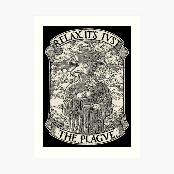 The Chillest Plague Doctor Art Print