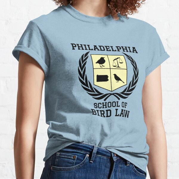 Philadelphia School of Bird Law (light color shirts) Classic T-Shirt