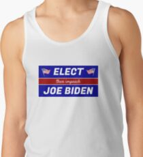 Elect (then impeach) Joe Biden Tank Top
